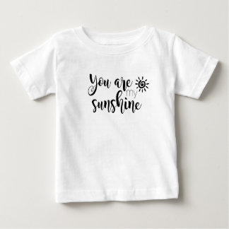 You Are My Sunshine Baby Tee