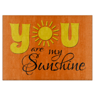 You are my sunshine boards
