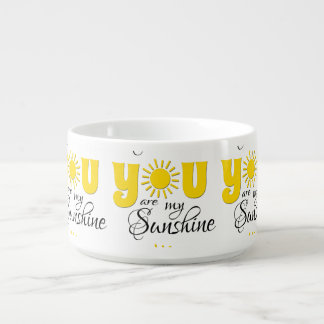 You are my sunshine bowl