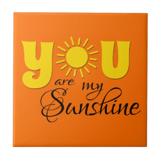 You are my sunshine ceramic tiles