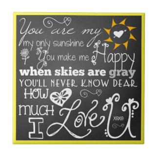 You Are My Sunshine Chalkboard Look CeramicTile Tile