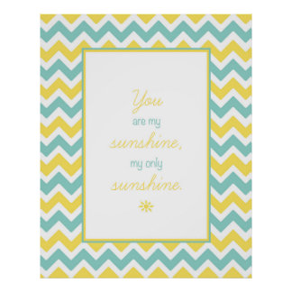 'You Are My sunshine' Chevron Poster