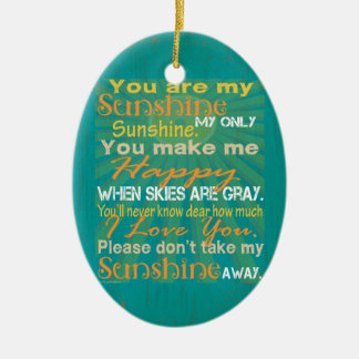 You are my Sunshine Colorful Ceramic Oval Ornament