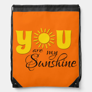 You are my sunshine drawstring bag