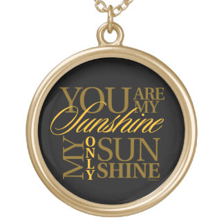 You Are My Sunshine Gold Plated Necklace