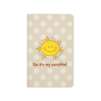 You Are My Sunshine Happy Cute Smiley Sunny Day Journal