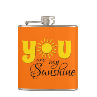 You are my sunshine hip flask