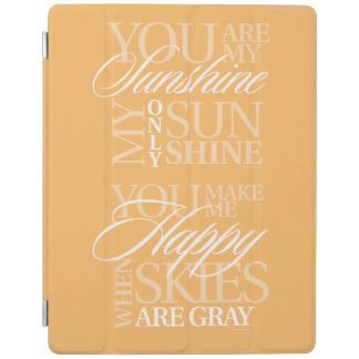 You Are My Sunshine iPad Cover
