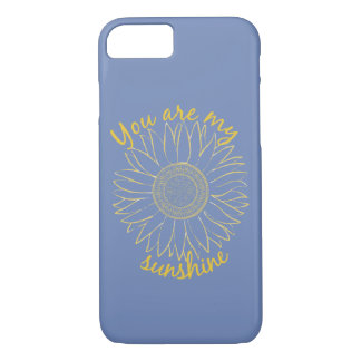 You are my sunshine. iPhone 8/7 case