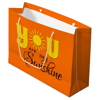 You are my sunshine large gift bag
