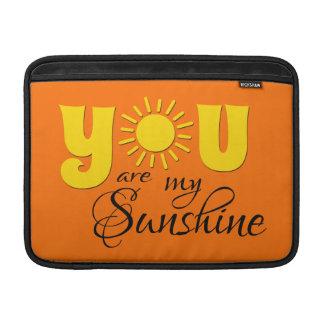 You are my sunshine MacBook sleeve