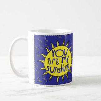 You are my Sunshine Mug with Blue Text