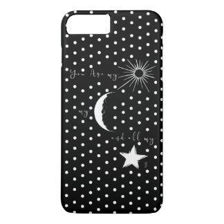 You are my sunshine my moon and all my stars,quote iPhone 8 plus/7 plus case