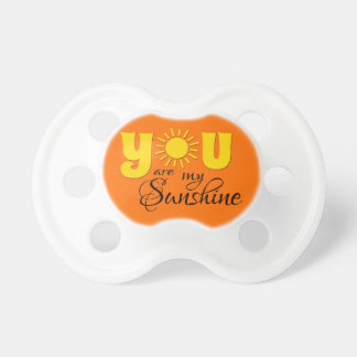 You are my sunshine pacifier