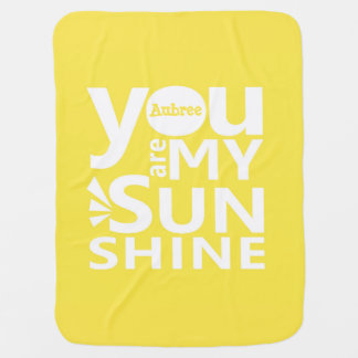 You Are My Sunshine Personalized Blanket Receiving Blanket