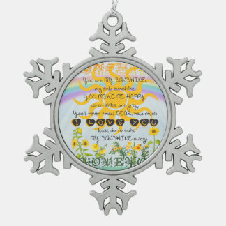 You Are My Sunshine Pewter Snowflake Ornament