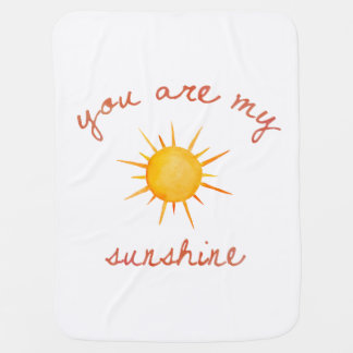 You Are My Sunshine Quote Art Baby Blanket