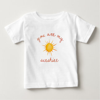 You Are My Sunshine Quote Art Baby T-Shirt