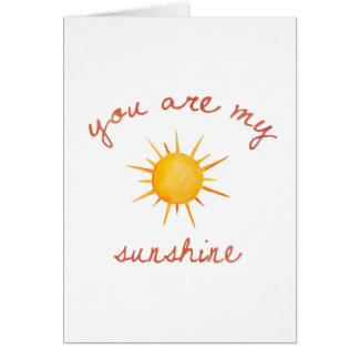 You Are My Sunshine Quote Art Card