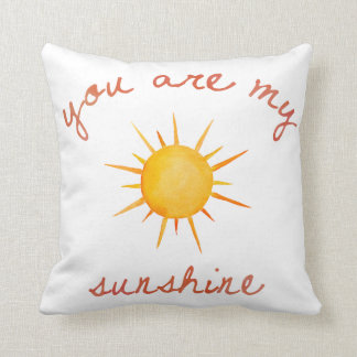 You Are My Sunshine Quote Art Throw Pillow
