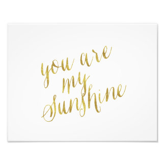 You Are My Sunshine Quote Faux Gold Foil Sparkly Photograph