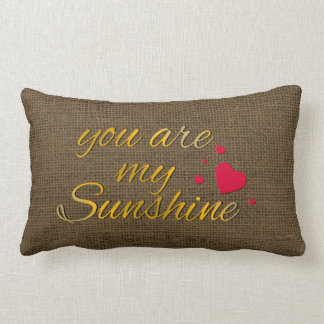 You Are My Sunshine Quote | Rustic Burlap Nursery Lumbar Pillow