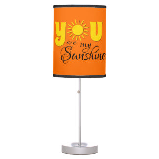 You are my sunshine table lamp