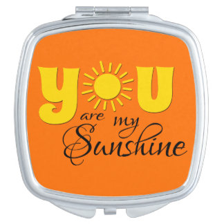 You are my sunshine travel mirror