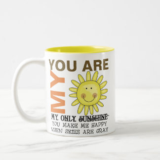 You Are My Sunshine Two-Tone Coffee Mug
