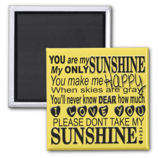 You Are My Sunshine Typography Magnet