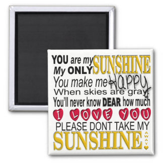 You Are My Sunshine Typography with Hearts Square Magnet