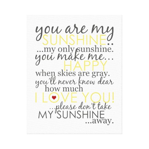 You Are My Sunshine - White - Wrapped Canvas Canvas Prints