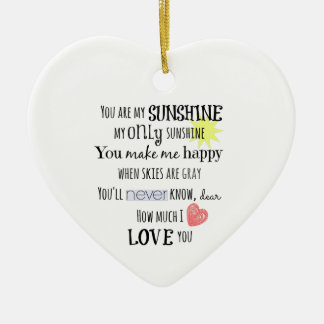 You are my Sunshine Word Art Typography Ceramic Ornament