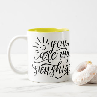 You Are My Sunshine Yellow and White Two-Tone Mug