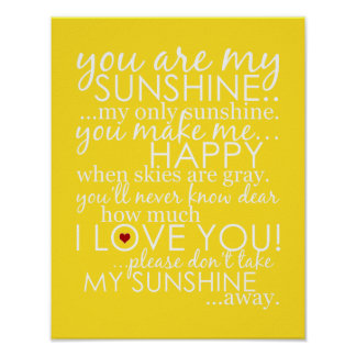 You Are My Sunshine - Yellow - Poster