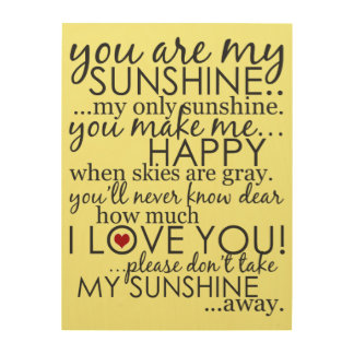 You Are My Sunshine - Yellow - Wood Canvas