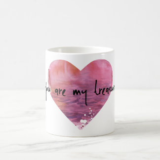 You Are My Treasure! Coffee Mug