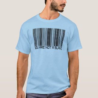 You Are Not A Slave - Bar Code T-shirt