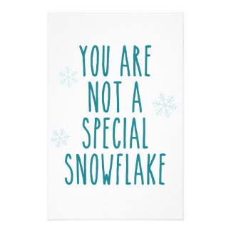 You Are Not a Special Snowflake Stationery Design