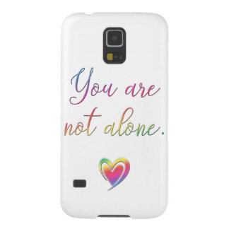 You Are Not Alone Galaxy S5 Cases