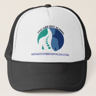You Are NOT Alone - Men With Fibromyalgia Trucker Hat