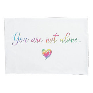 You Are Not Alone/Safety Pin Pillowcase
