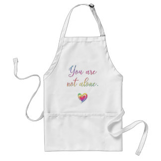 You Are Not Alone Standard Apron