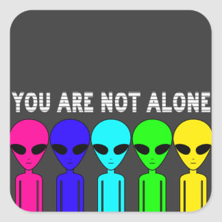 You Are Not Alone Sticker