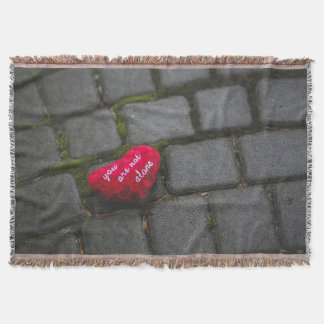 You are not alone throw blanket