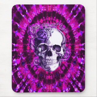 You are not here purple rose skull on tie dye. mouse pad