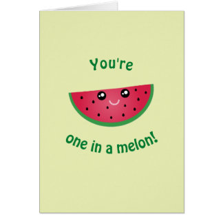 You are one in a melon funny cute happy birthday card
