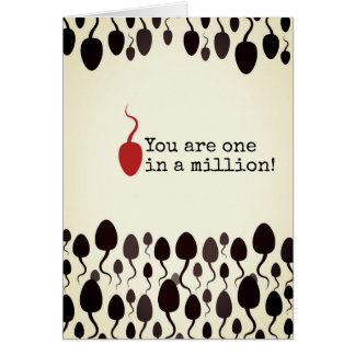 """You are one in a million"" sign Card"