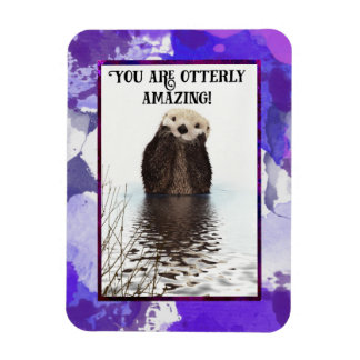 You are Otterly Amazing Cute Pun with Sweet Otter Rectangular Photo Magnet