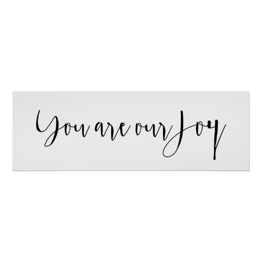 You are our Joy Baby Nursery Print